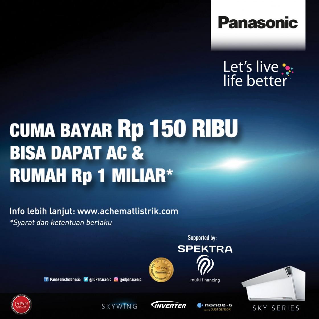Cuma Bayar 150 Ribu Bisa Bawa AC Panasonic & Rumah 1 Miliar